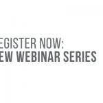 Register now: new webinar series